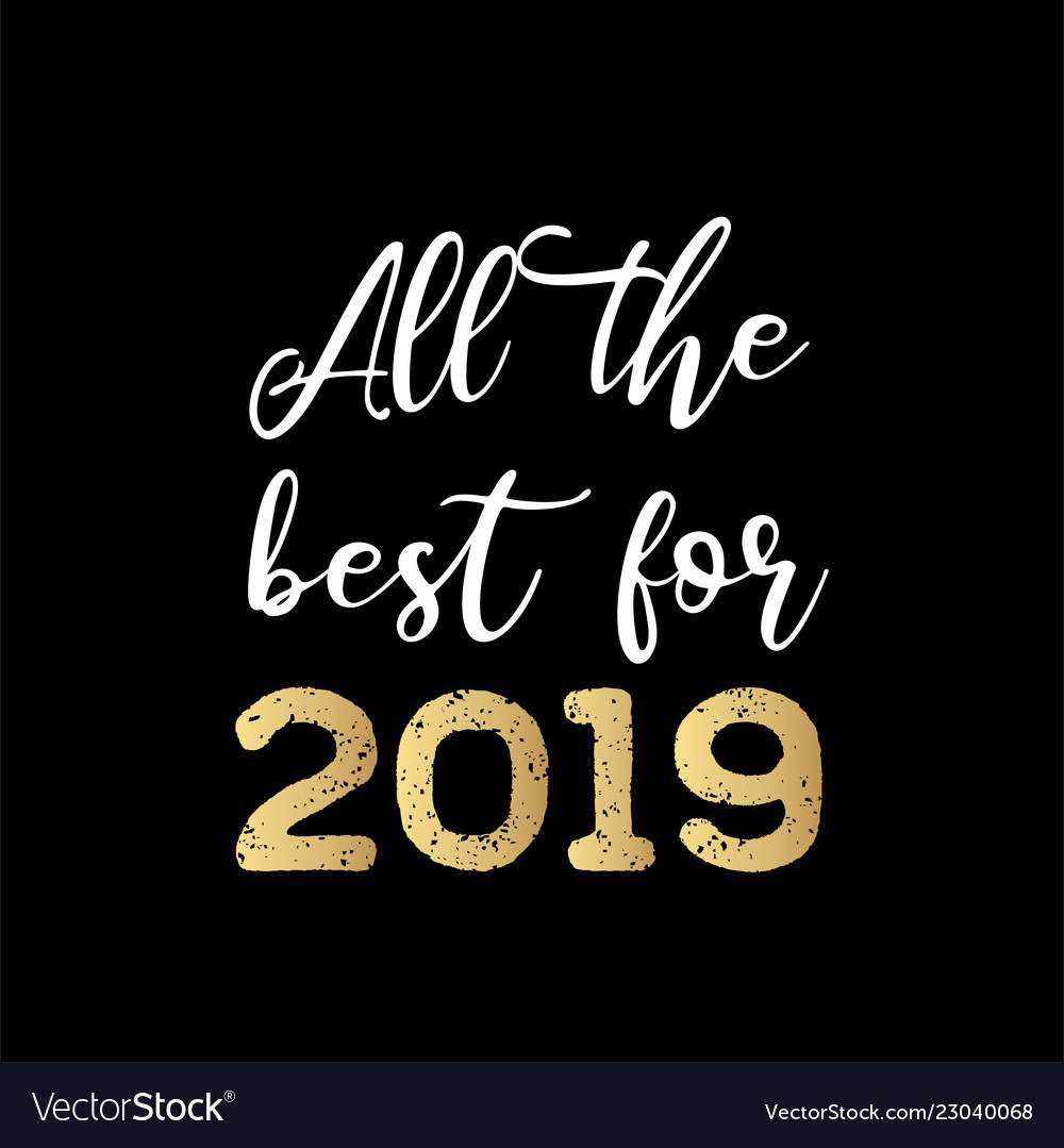 All best for 2019 greeting card hand