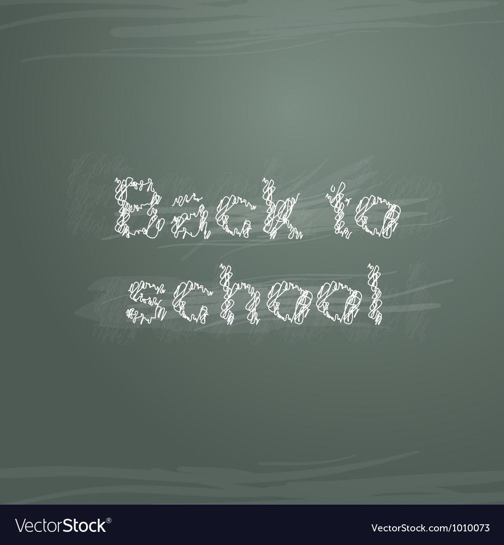 Sketch back to school on greenboard
