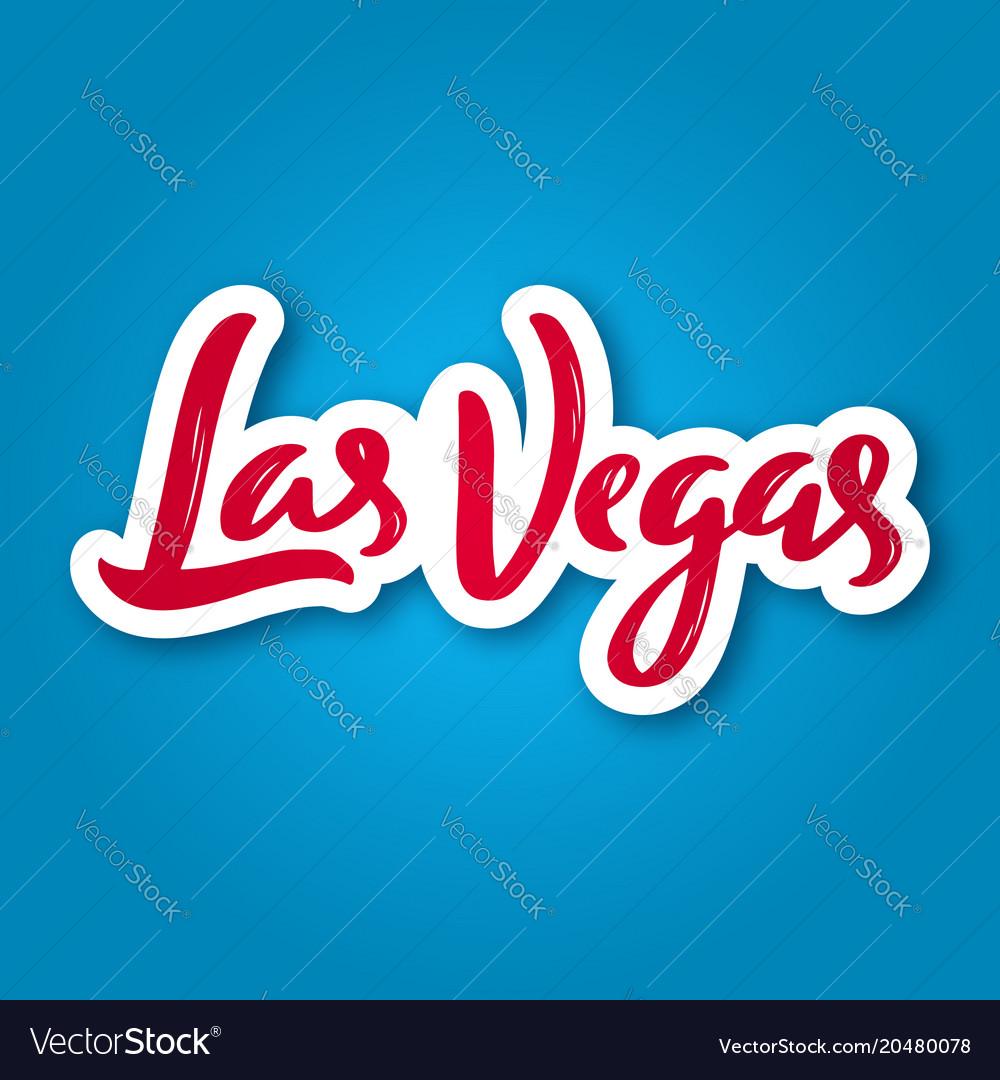 Las vegas - hand drawn lettering phrase sticker vector image
