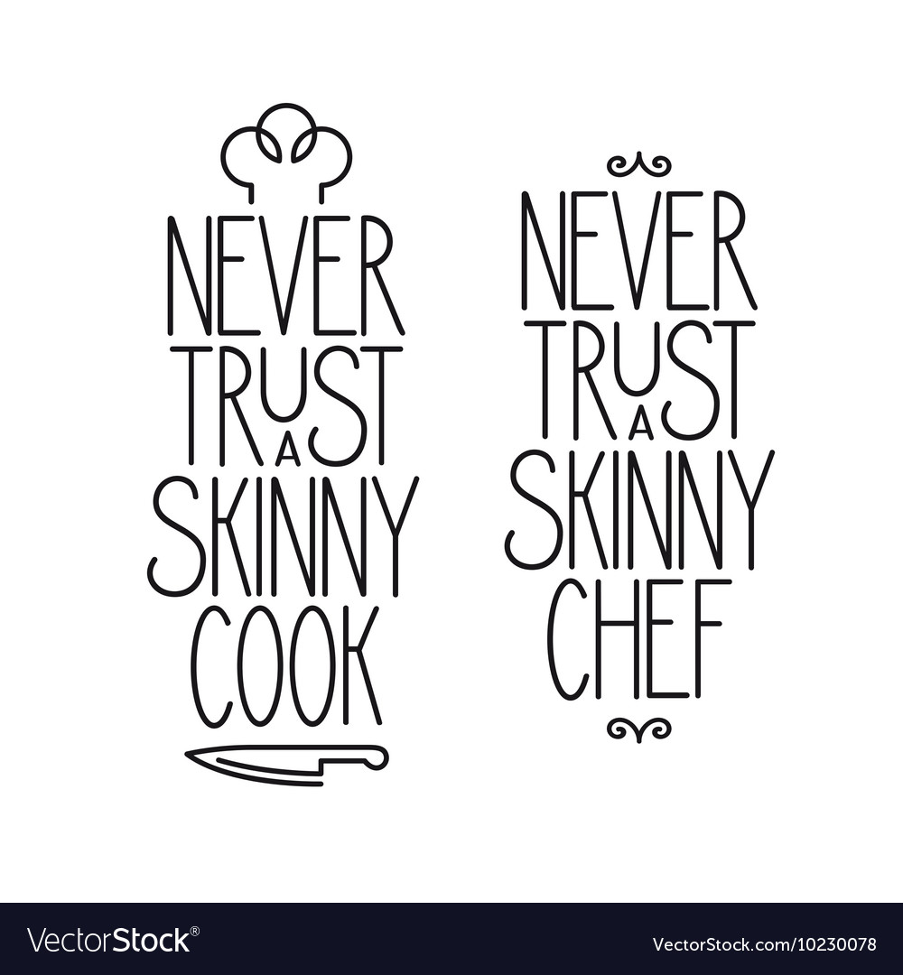 Never trust a skinny cook lettering poster