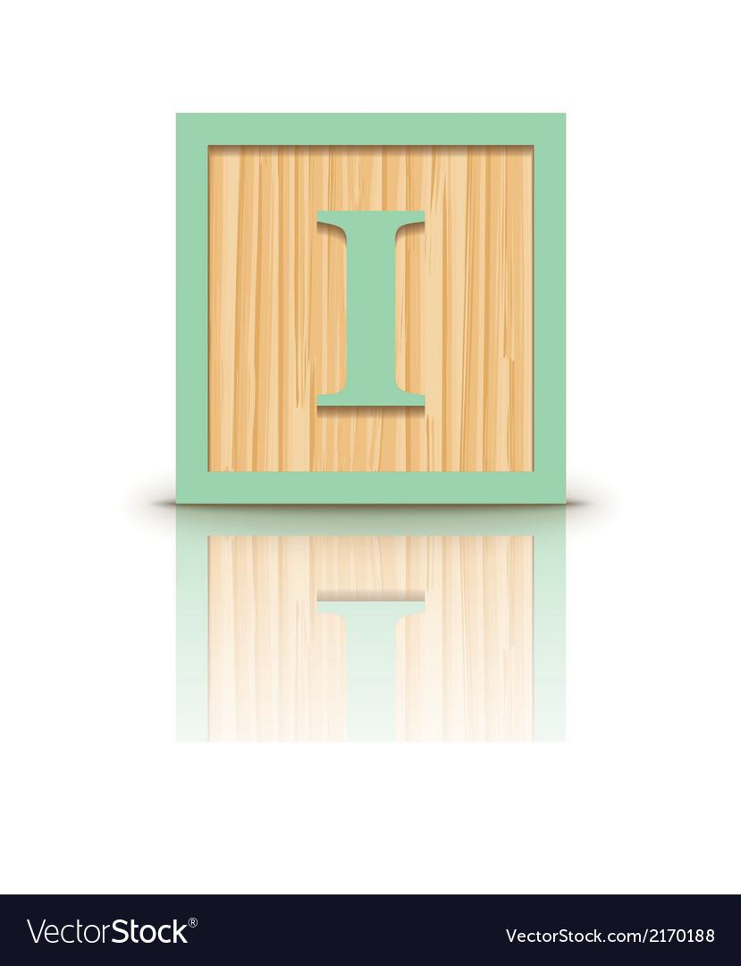 Letter I Wooden Alphabet Block Royalty Free Vector Image