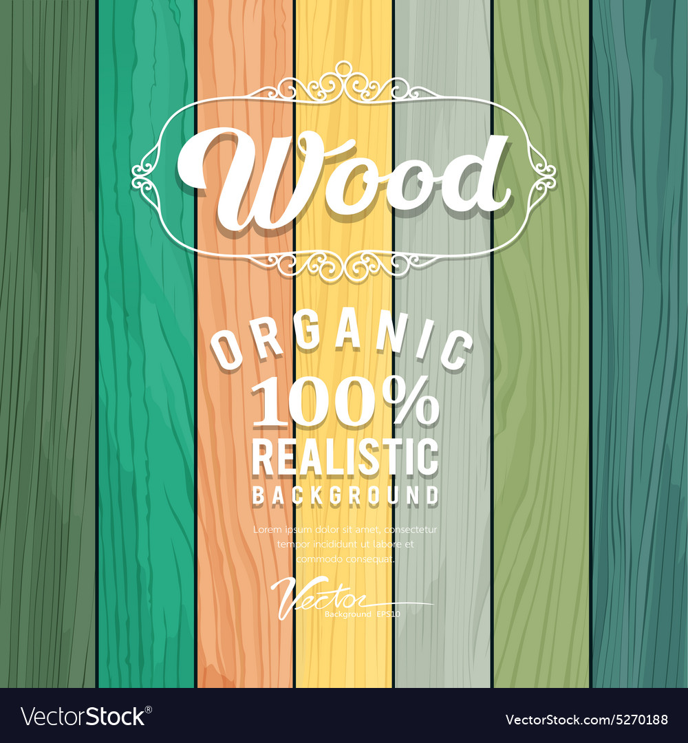 Wood realistic colorful texture design