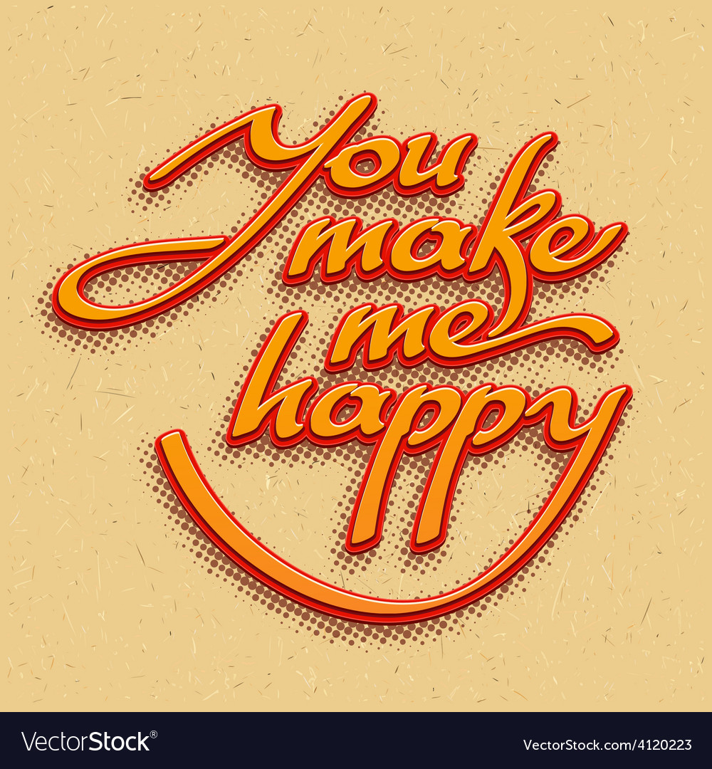 Inscription You make me happy