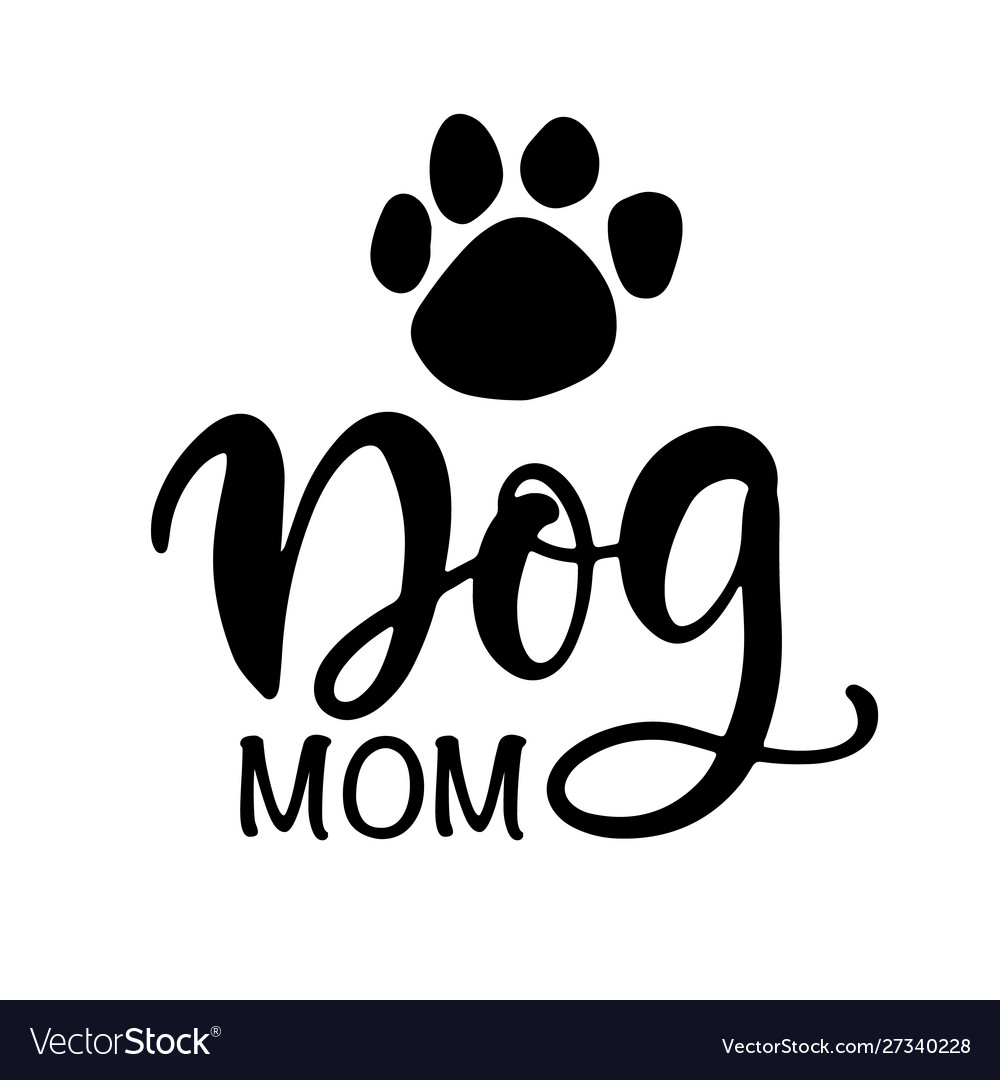Dog mom t shirt design funny hand lettering quote