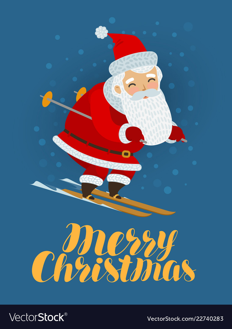 Merry christmas greeting card santa claus is