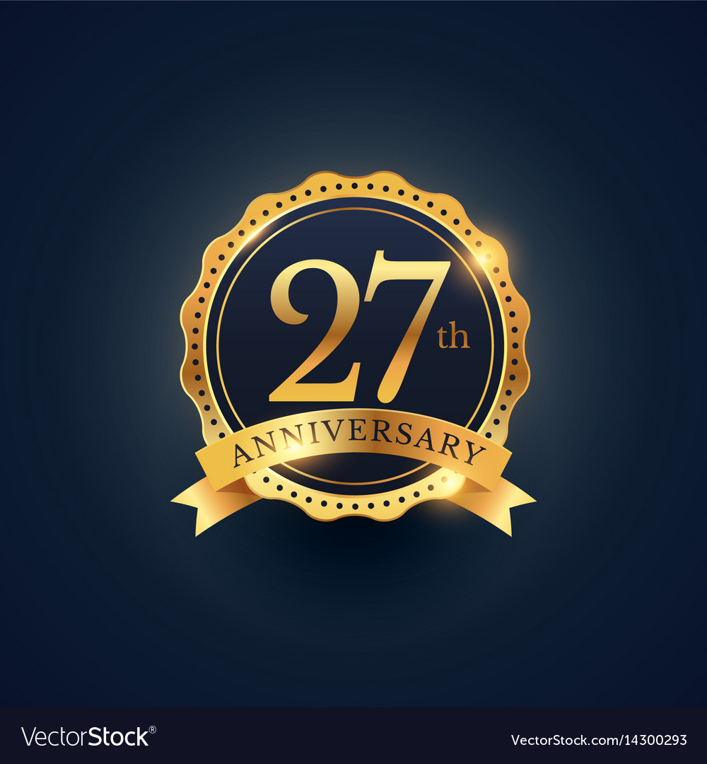 27th Anniversary Celebration Badge Label In Vector Image