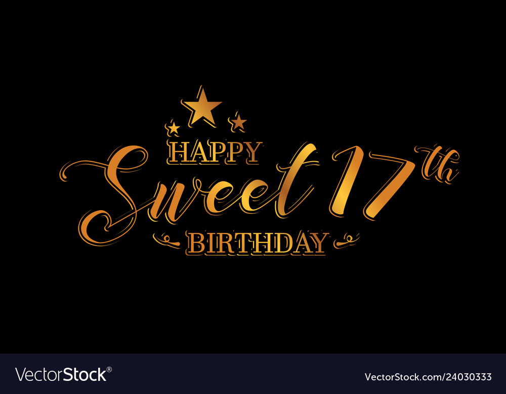 Happy Sweet 17 Birthday Letter Royalty Free Vector Image