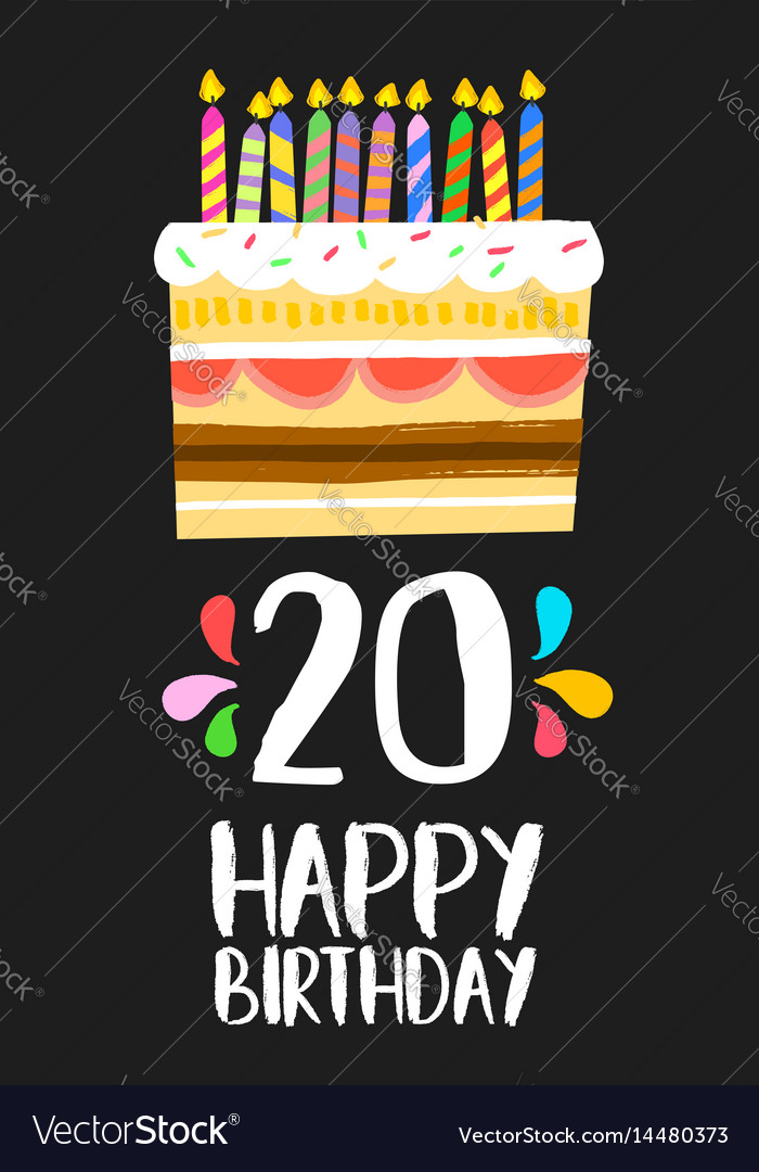 Happy Birthday Cake Card 20 Twenty Year Party Vector Image