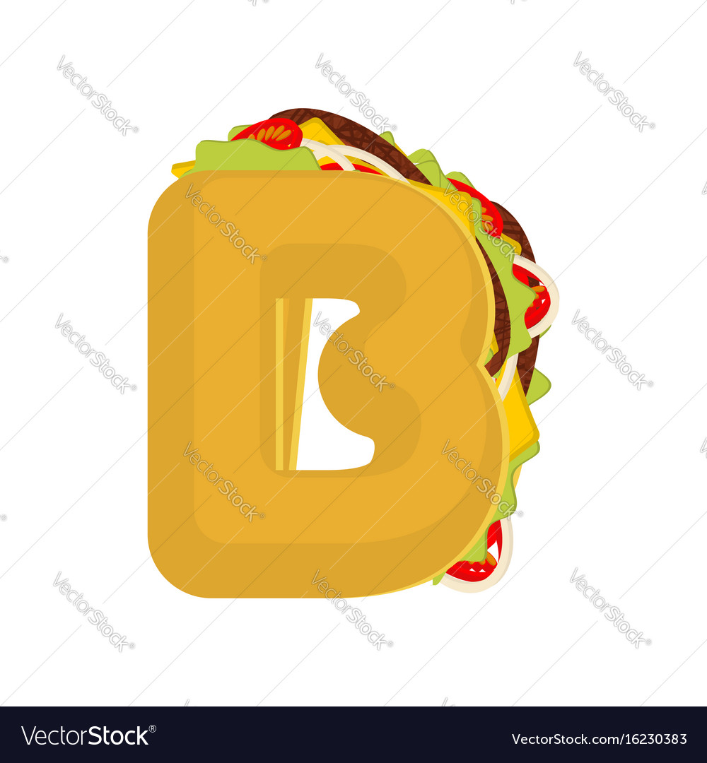 Letter b tacos mexican fast food font taco