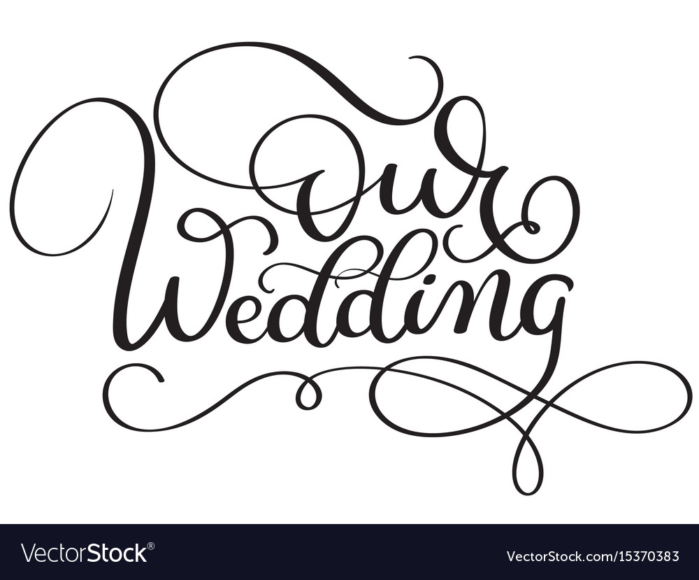 Our wedding words on white background hand drawn vector image junglespirit Image collections