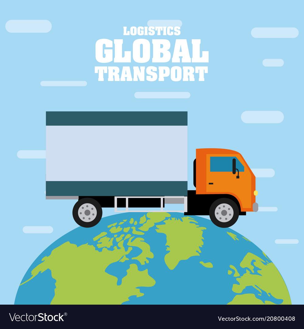 Logistic global transport concept vector image on VectorStock