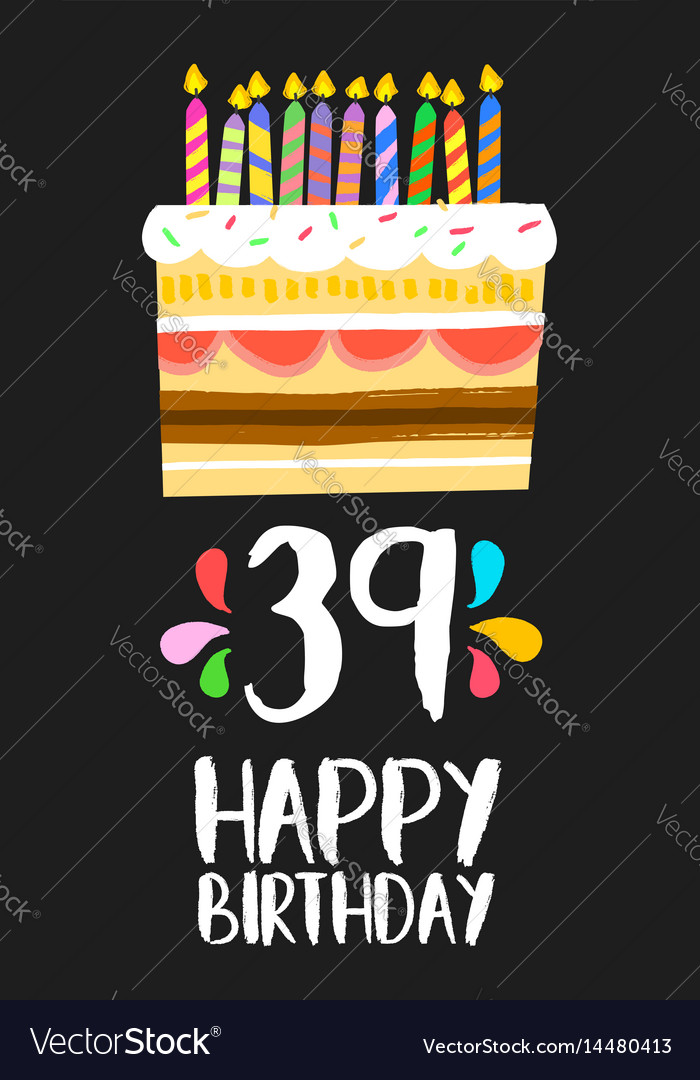 Happy birthday card 39 thirty nine year cake