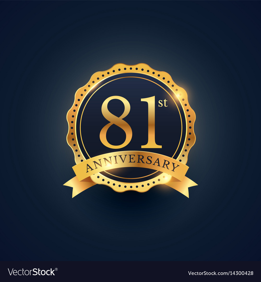81st anniversary celebration badge label in vector image