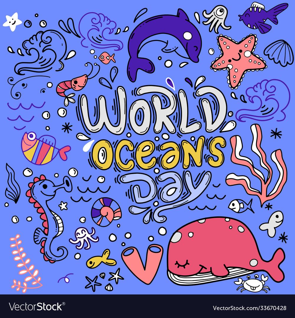 World ocean day dedicated to protect sea ocean