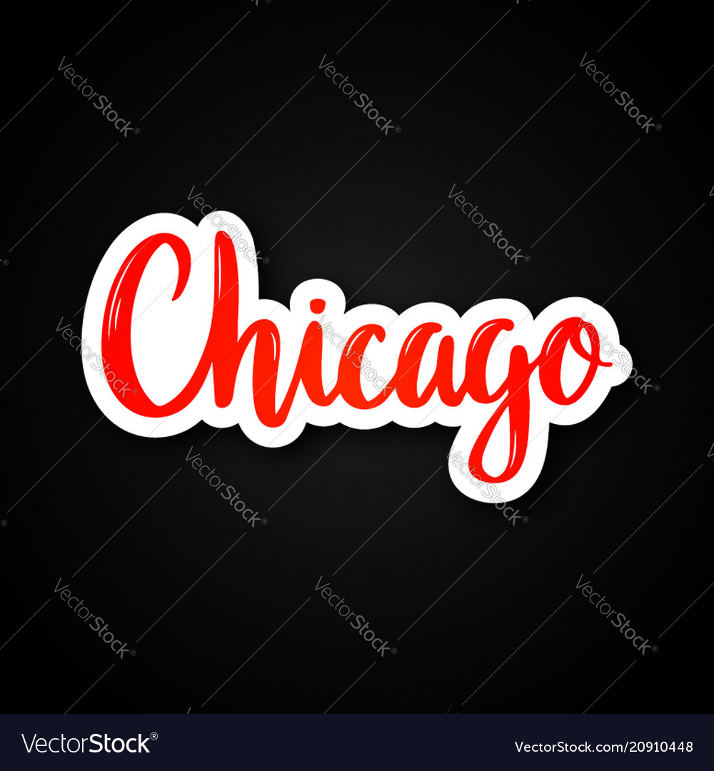 Chicago - hand drawn lettering phrase sticker