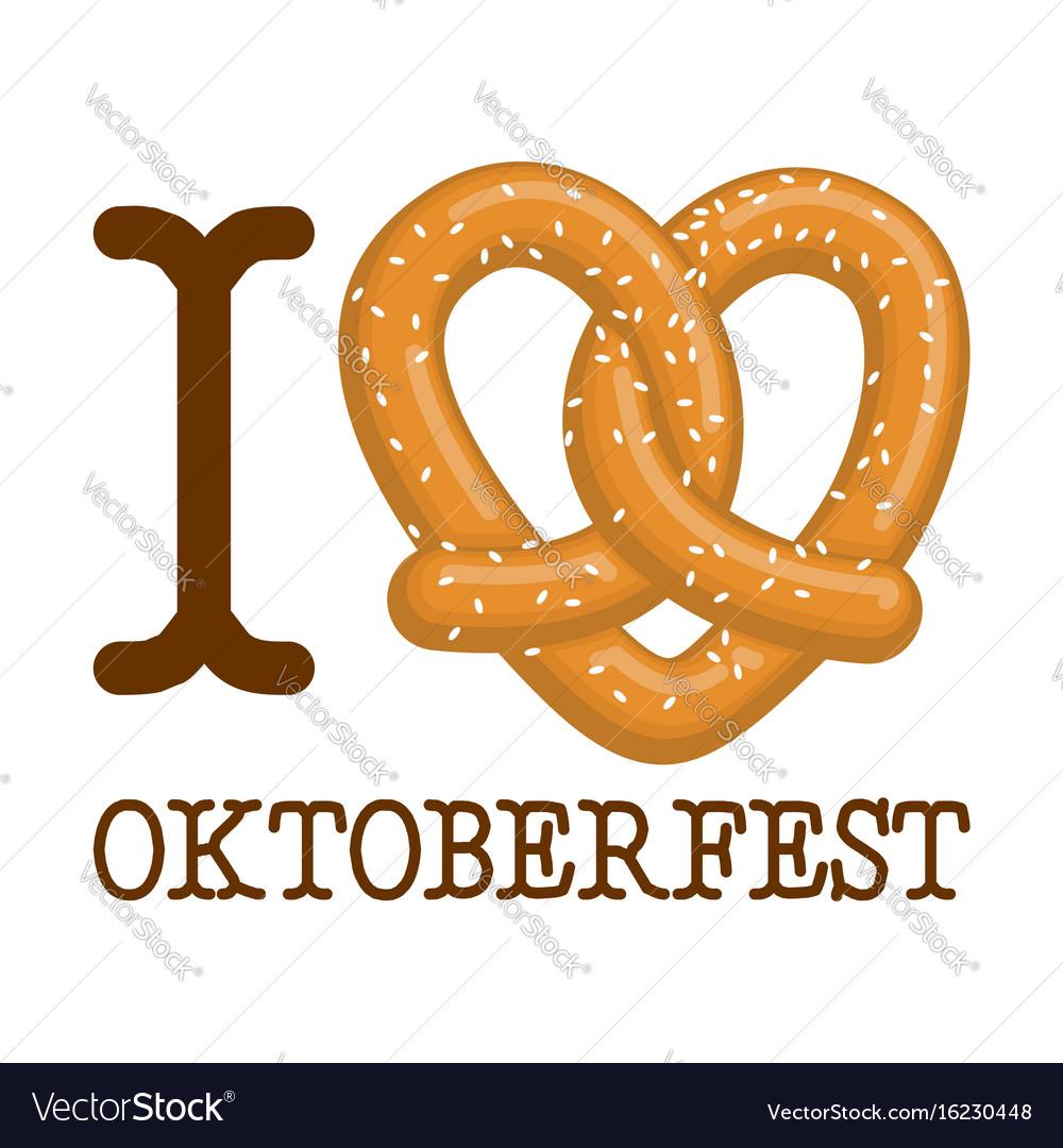 i love oktoberfest pretzel heart food lover sign vector image