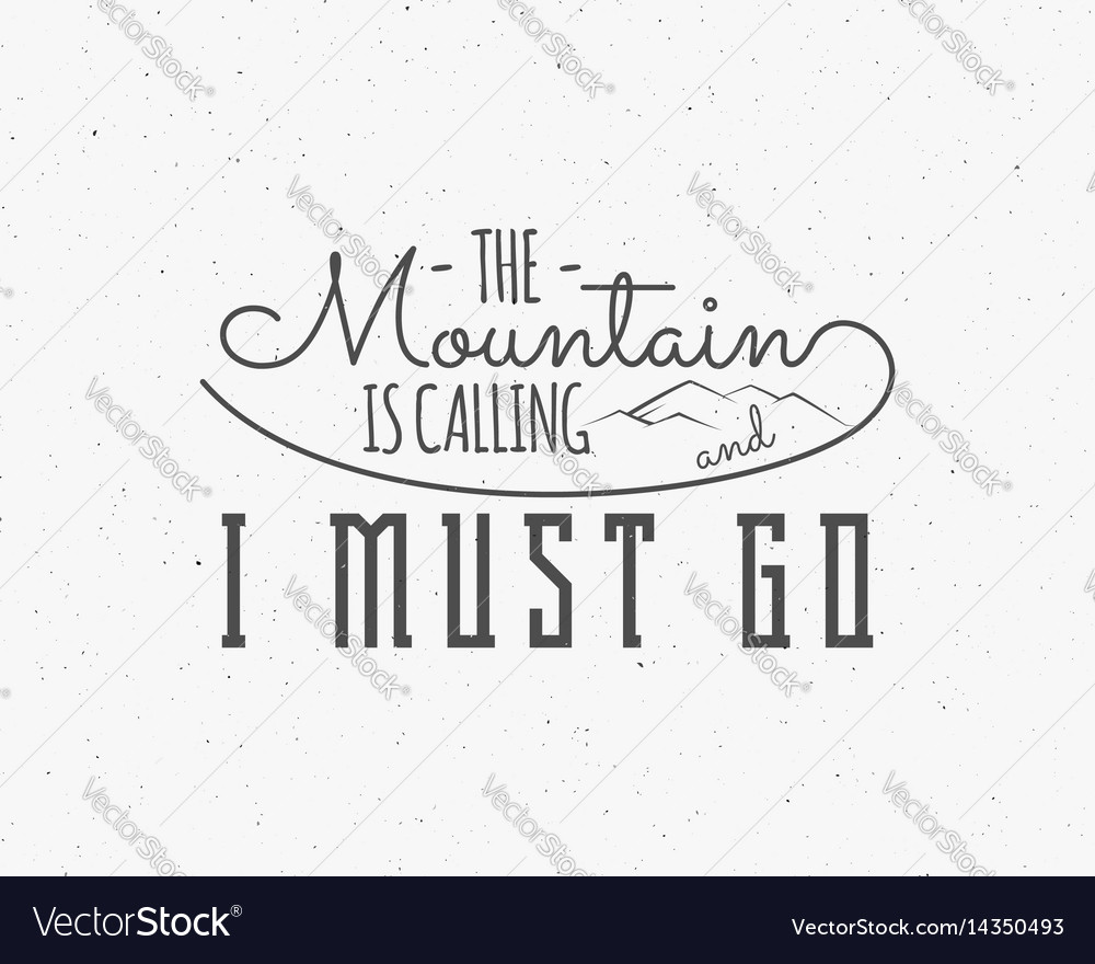 Mountains are calling lettering adventure