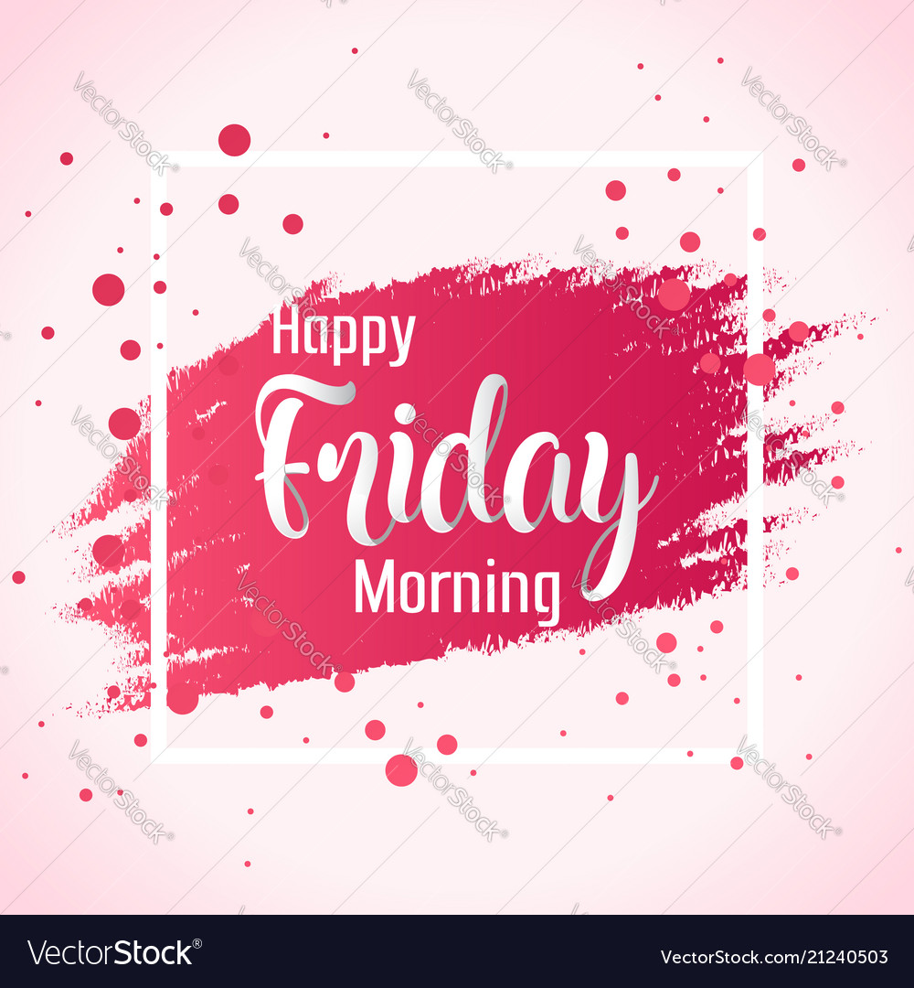 abstract happy friday morning background vector image
