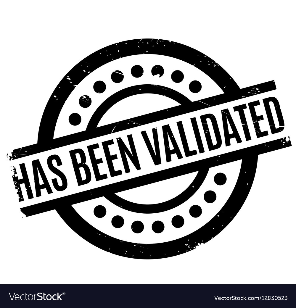 Has Been Validated Rubber Stamp Vector Image