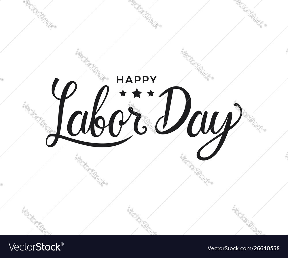 Happy labor day lettering