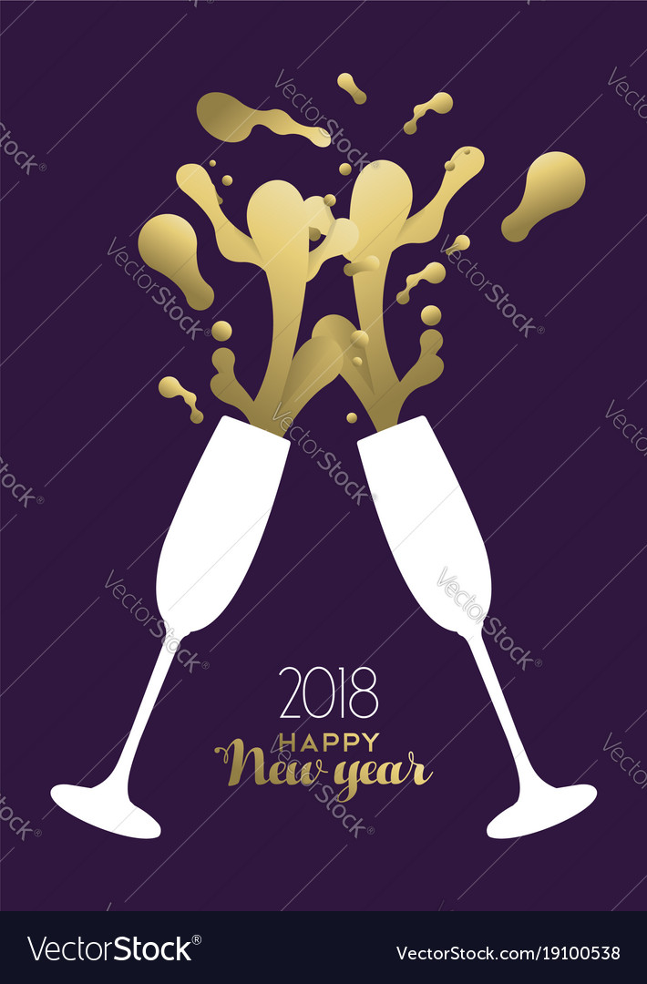 Happy new year 2018 gold party drink toast splash