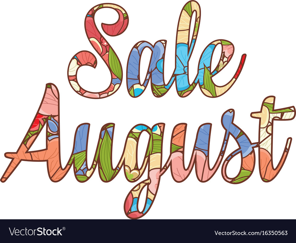 Sale august text retail message vector image