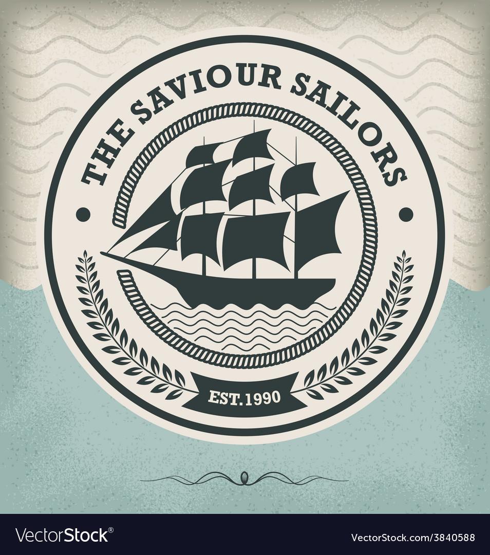 Sailing ship vintage nautical emblem