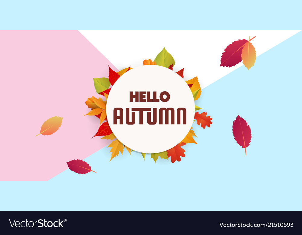 Hello autumn circle frame falling leaves backgroun
