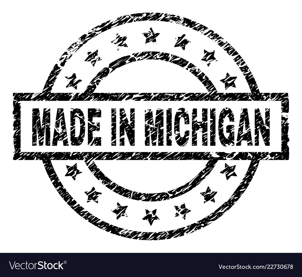 Made In Michigan >> Scratched Textured Made In Michigan Stamp Seal
