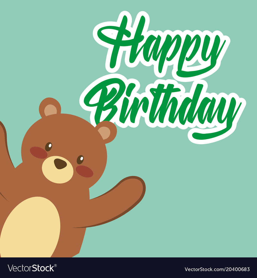 Happy Birthday Card Cute Teddy Bear Toy Royalty Free Vector