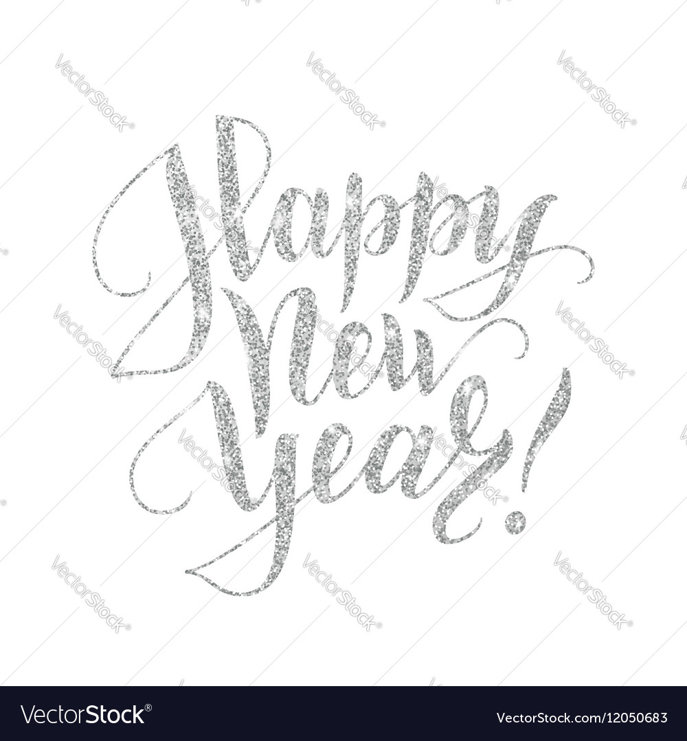 happy new year card with silver glitter lettering vector image