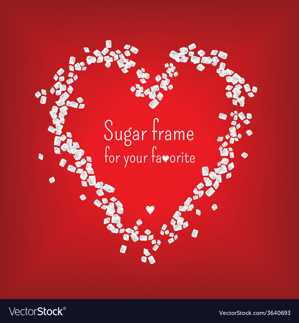 Valentine heart frame with sweet sugar vector image