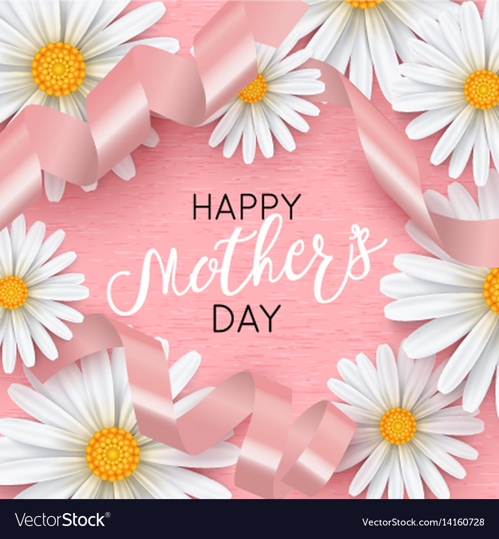 Happy mothers day pink background with chamomile