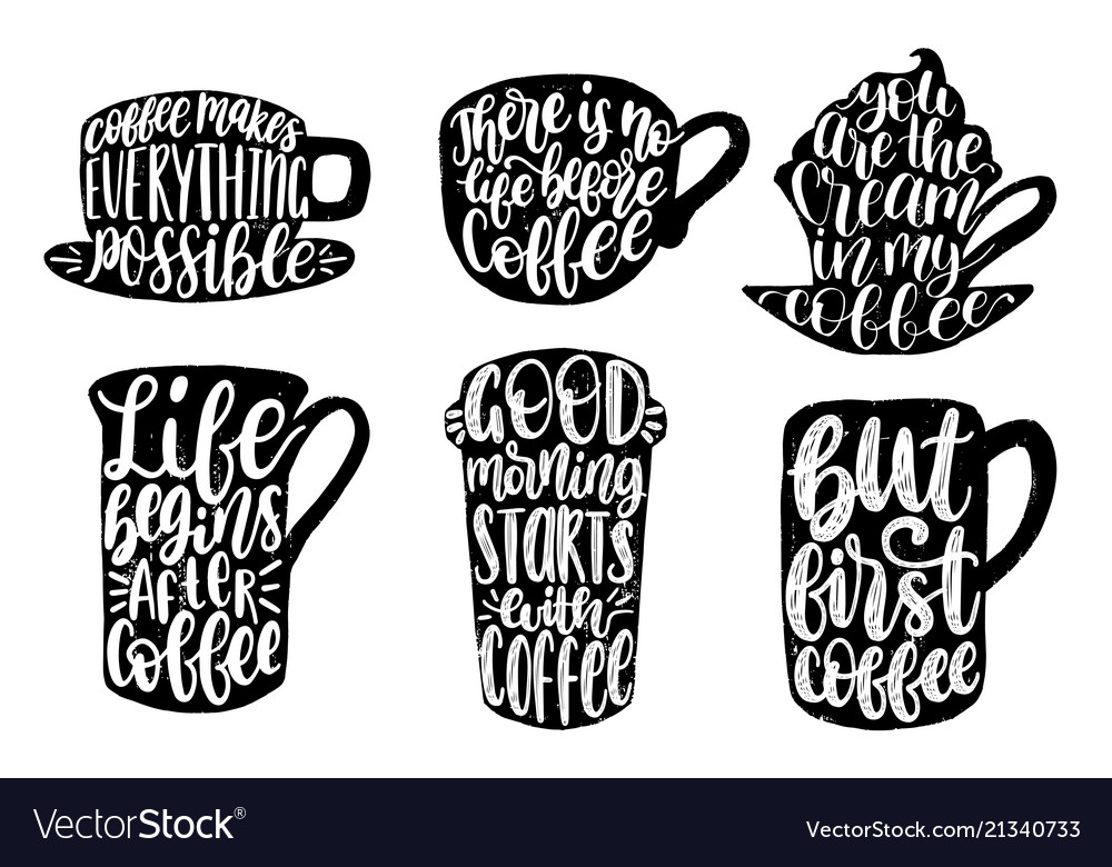 Handwritten coffee phrases set good