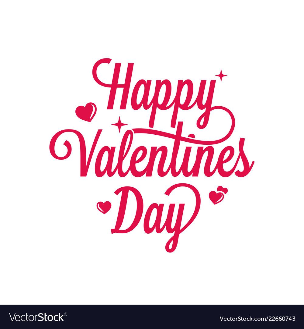 Valentines day vintage lettering happy valentines