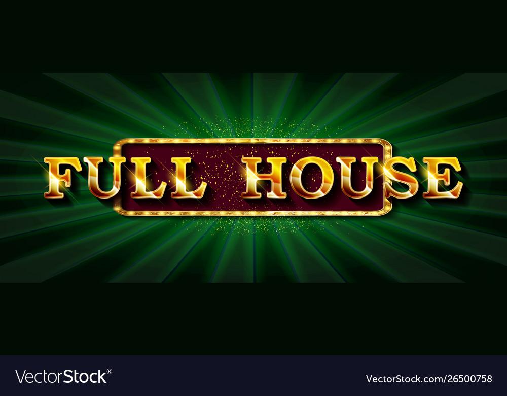 Full house online poker casino
