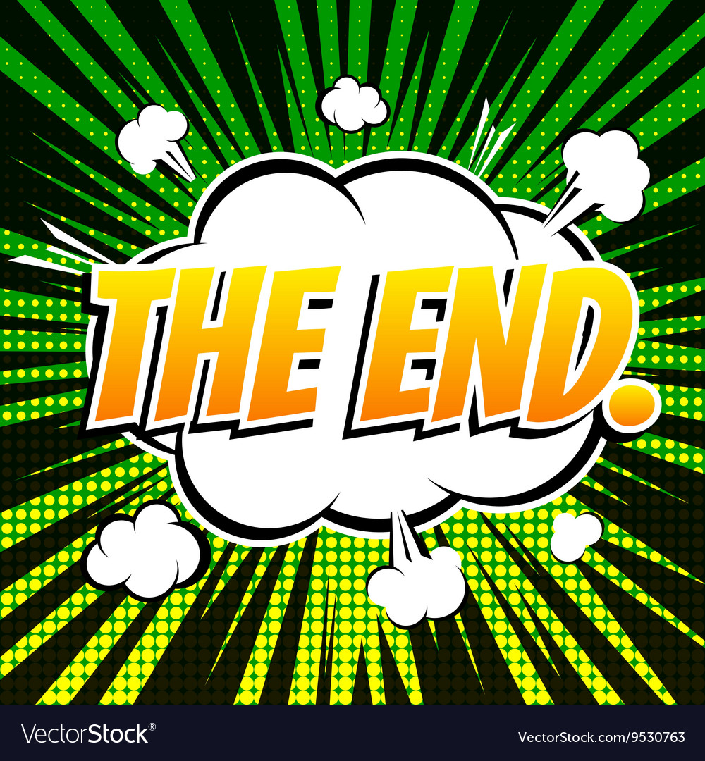 The end comic book bubble text retro style