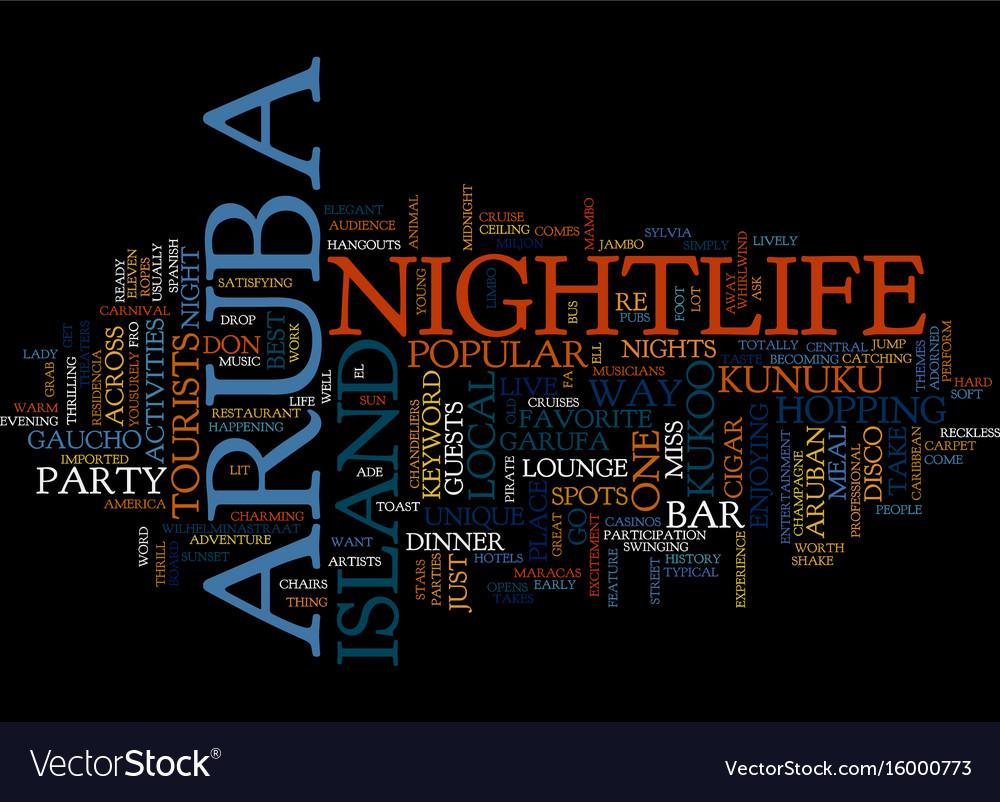 Aruba nightlife text background word cloud concept