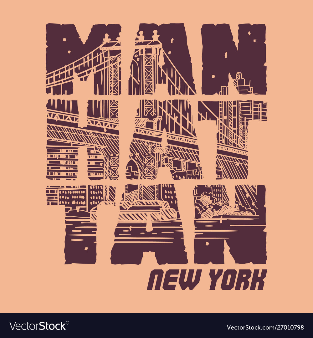 Manhattan new york slogan good for t shirt graphic