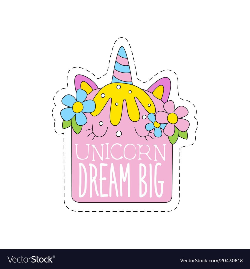 Unicorn dream big childish patch badge cute