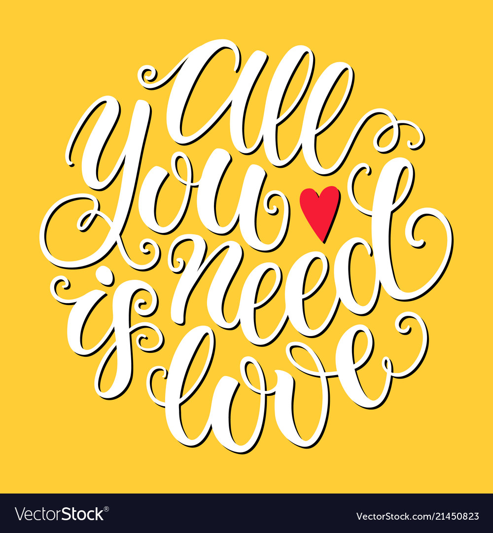 All you need is love doodle hand lettering