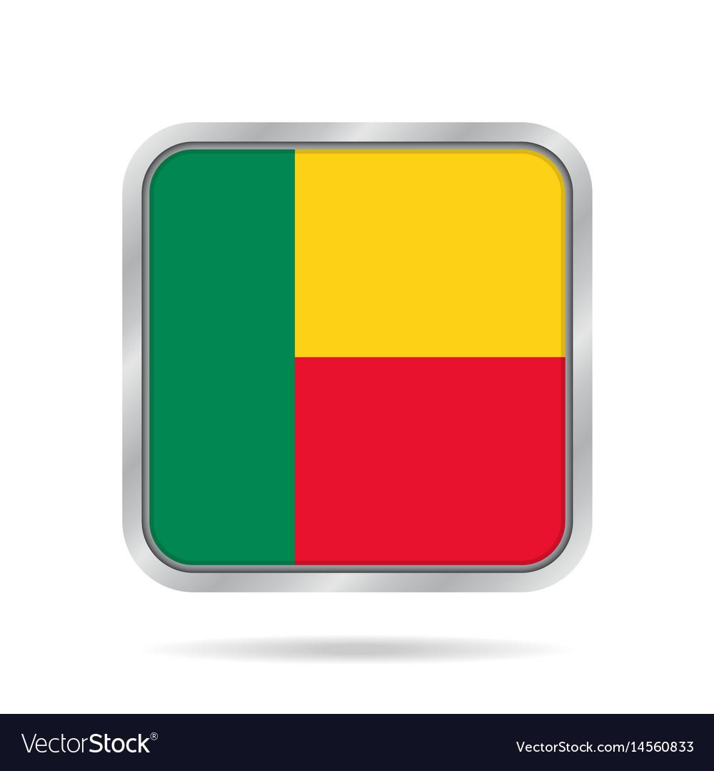 Flag of benin shiny metallic gray square button