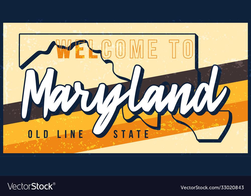 Welcome to meryland vintage rusty metal sign