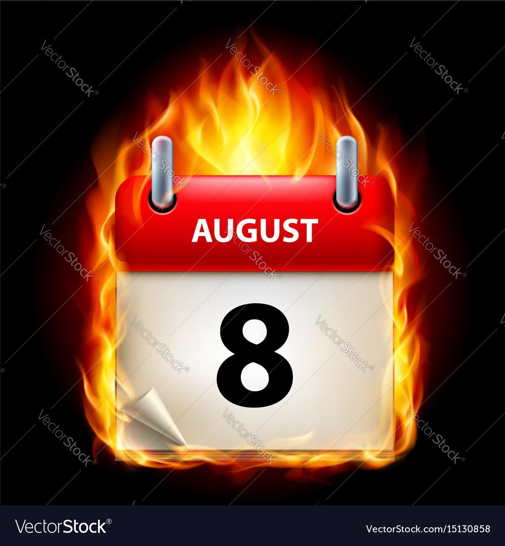 Eighth august in calendar burning icon on black