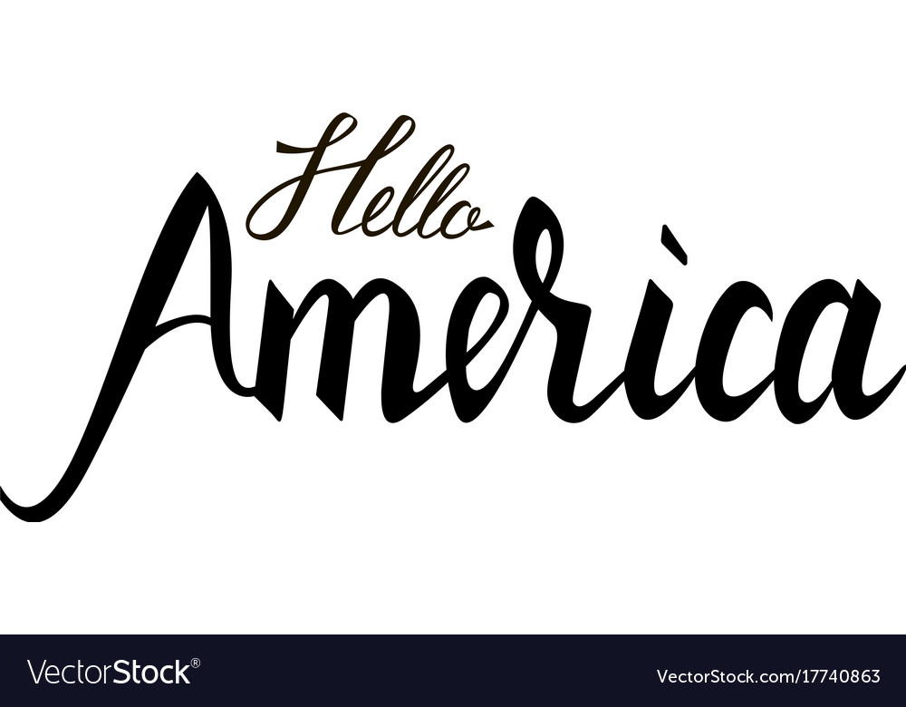Fashionable inscription brush hello america vector image