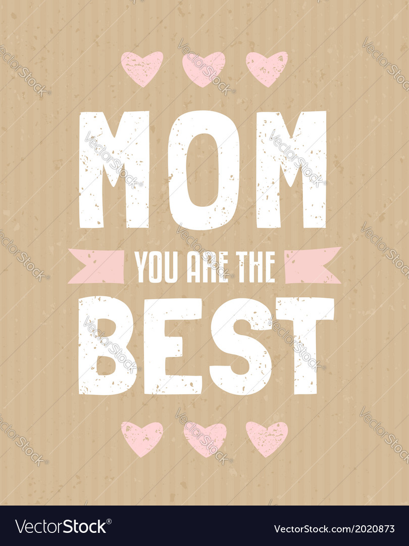 Typographic design greeting card for Mothers Day