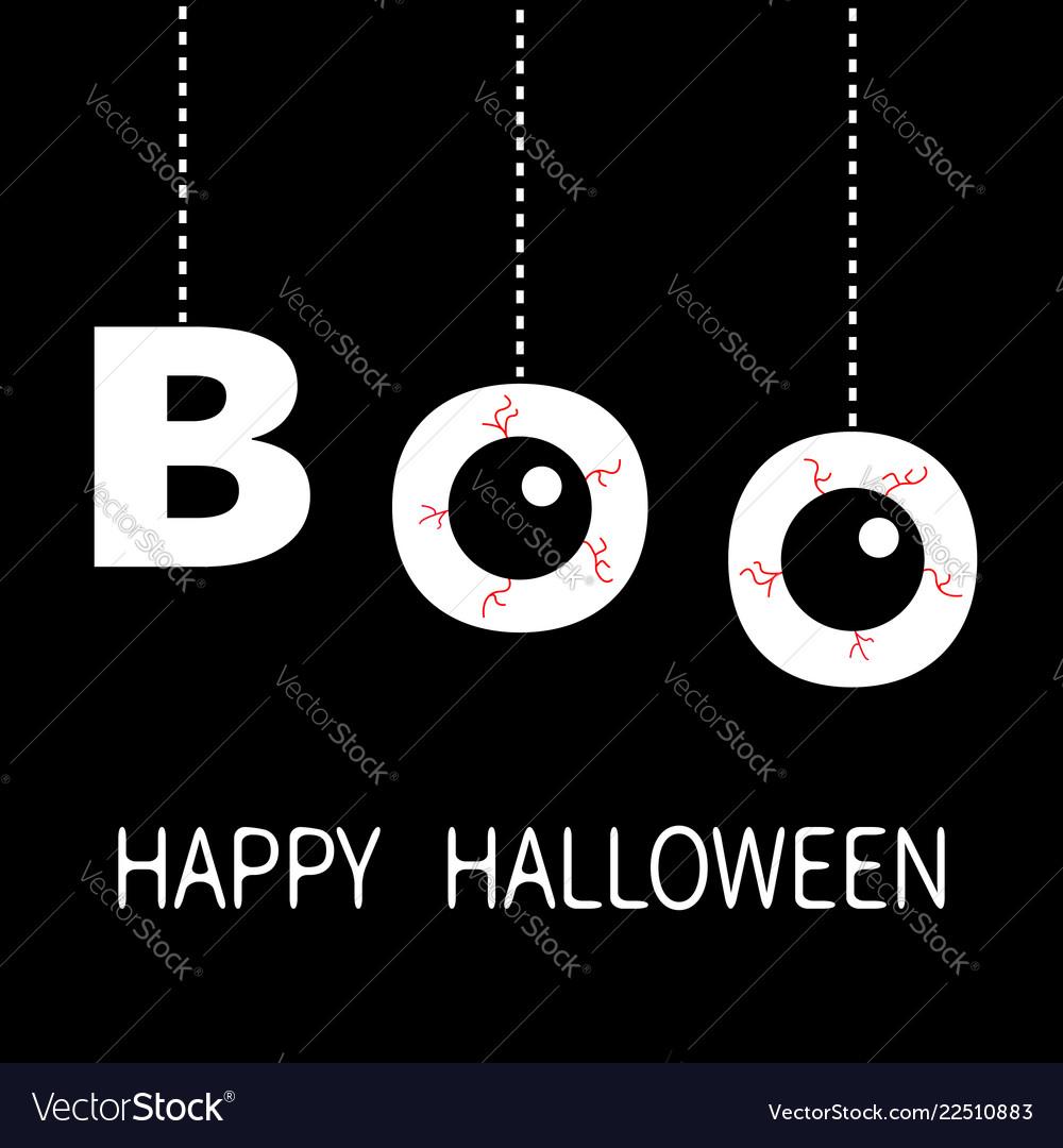 Happy halloween hanging word boo text eyeballs