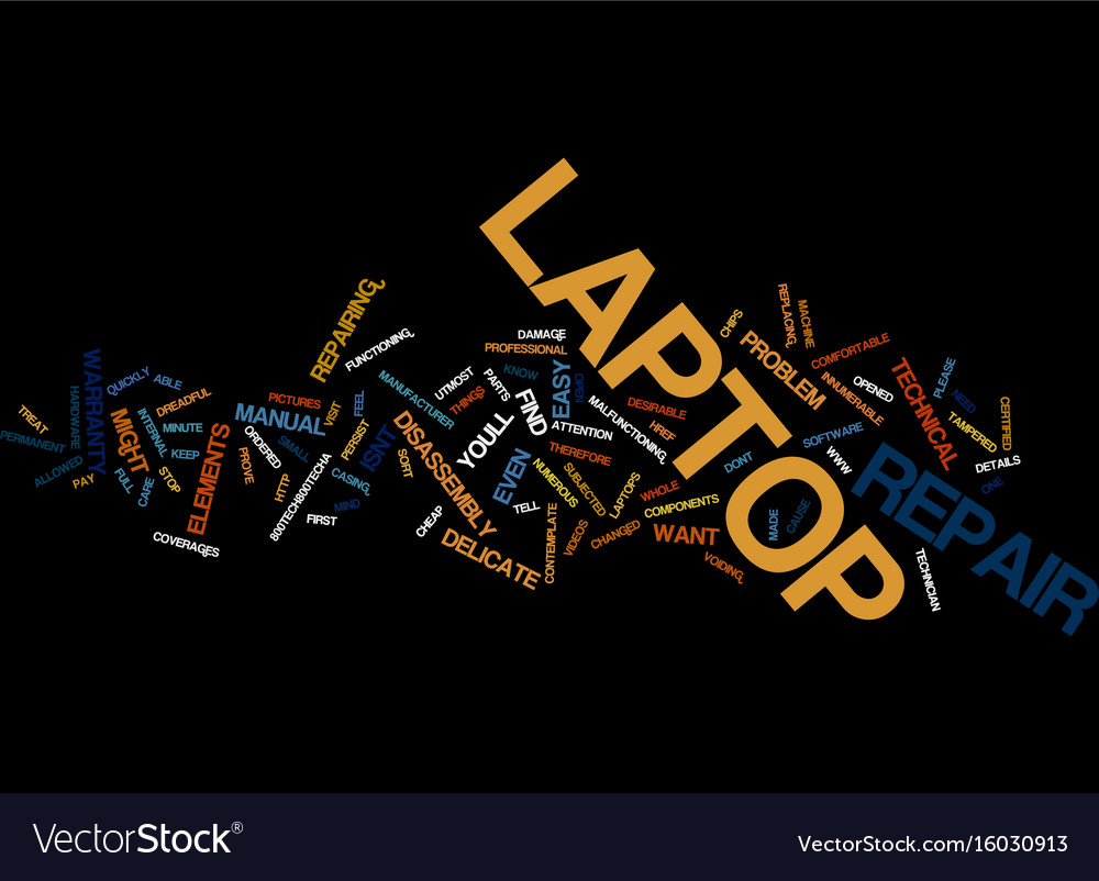 Laptop repair text background word cloud concept