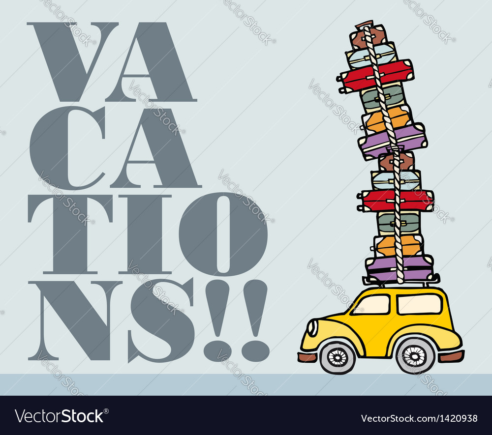 lets go for fun a car ready for vacations vector image