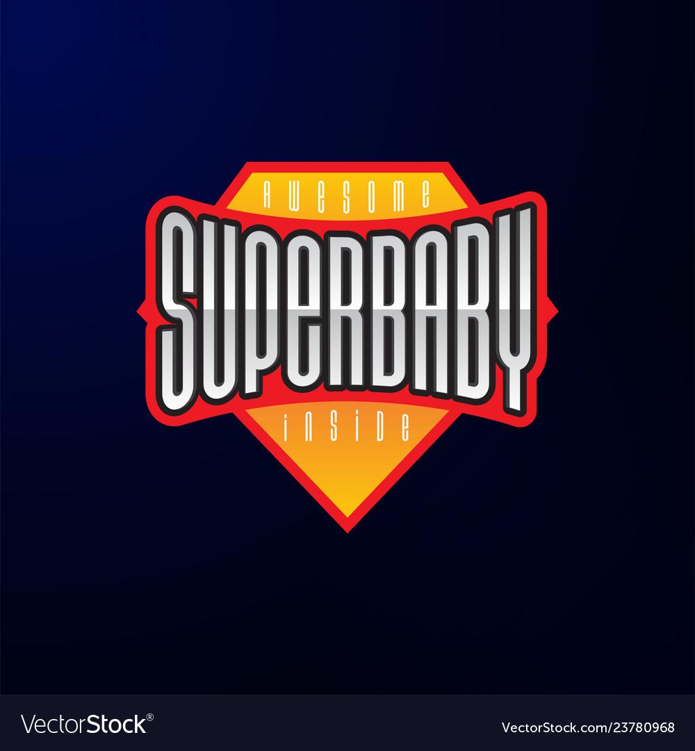 Sport emblem typography super baby hero logotype